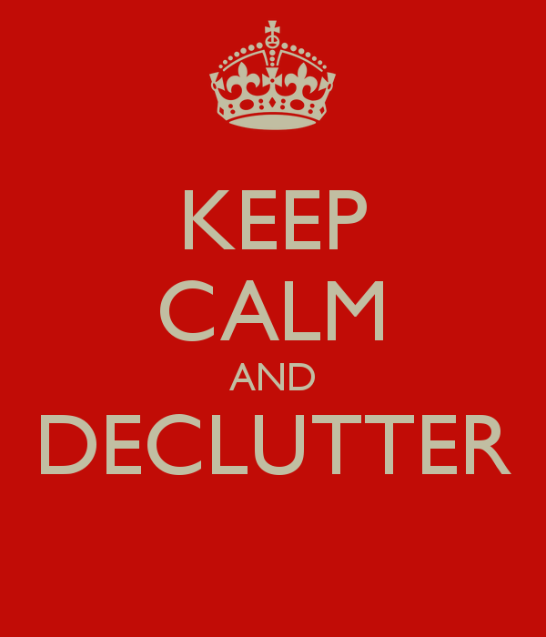 keep calm and declutter 1